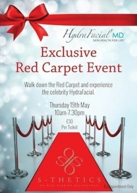 HydraFacial Red Carpet Event at S-Thetics Clinic – Thursday 19th May