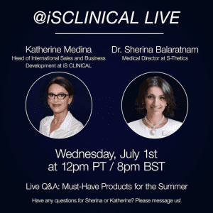 Instagram Live with iS Clinical USA 'Must-Have Products For The Summer'